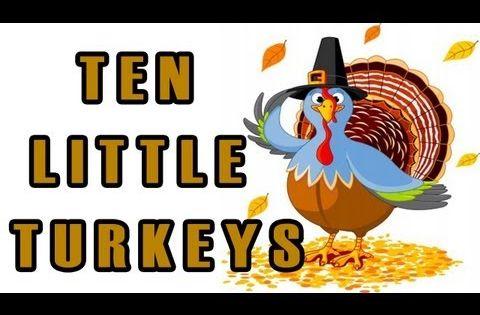 Thanksgiving Songs for Children - Ten Little Turkeys - Kids Song by