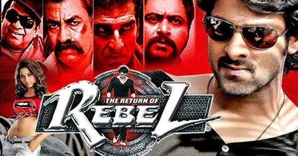 the return of rebel rebel 2015 hindi dubbed full movie prabhas tamannaah deeksha seth. Black Bedroom Furniture Sets. Home Design Ideas