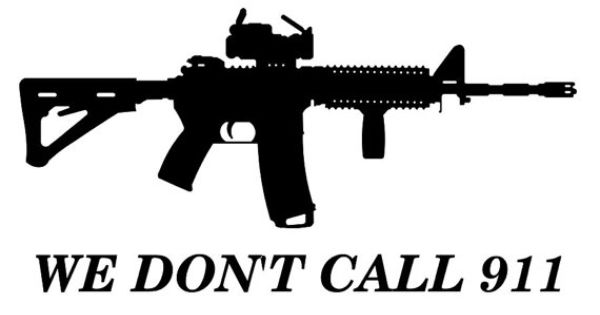 Ar 15 We Don T Call 911 Vinyl Decal Vinyls We And Dont