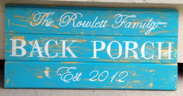 Back Porch Sign With Established Year And Family Name Personalized And Custom Porch Signs Beach House Signs Back Porch