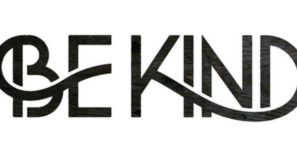 Be Kind type design
