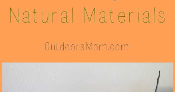 D Using Natural Materials