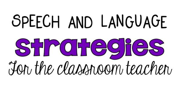 Modern Language Classroom Techniques ~ Speech and language strategies for the classroom teacher