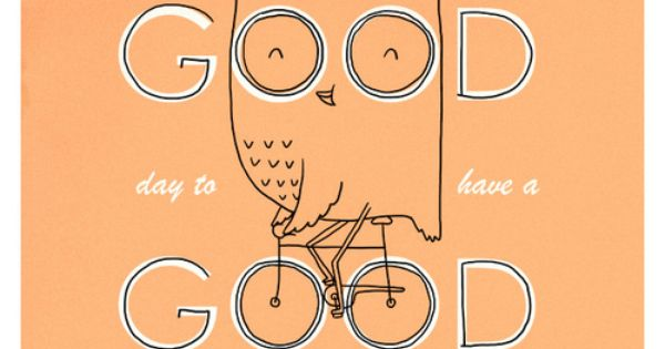 ilovedoodle Doodle Everyday 334: It's a good day to have a good