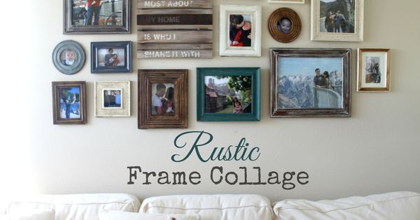 Pretty rustic frame collage frames from michaels tj maxx home goods and target fun wood Rustic home decor target