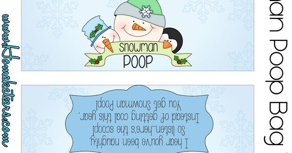 Sassy image throughout snowman poop printable bag topper