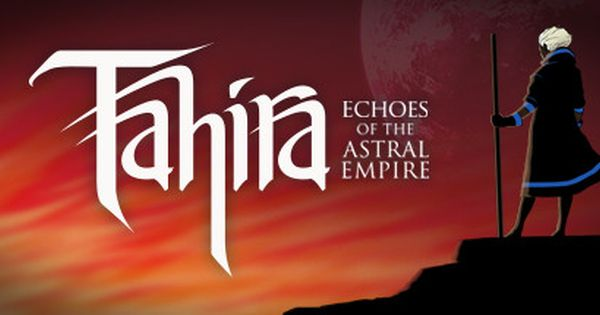 Tahira Echoes Of The Astral Empire Hi2u Pc Direct Game Downloads