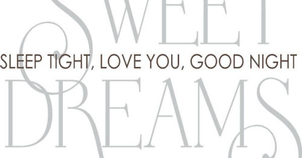 sweet dreams quotes quote night goodnight good night wall decal goodnight quotes