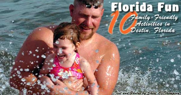 Florida Fun 10 Family Friendly Activities In Destin