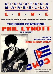 Philip Lynott Discoteca Marbella Spain 6th August 1985 Thin Lizzy Concert Posters Gig Posters