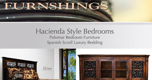 Furniture And Bedding For The Hacienda Style Bedroom