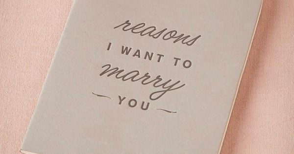 Wedding gift | Reasons I Want to Marry You Journal from BHLDN