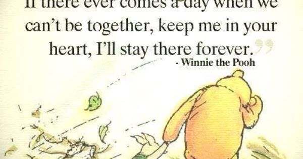 Keep Me In Your Heart, I'll Stay There Forever.... Winnie