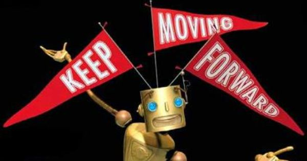 Keep Moving Forward Meet The Robinson Meet The Robinsons Quote Disney Movies