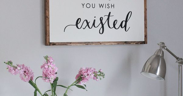 Diy wood sign with calligraphy quote signs