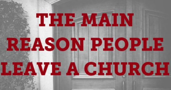 The Main Reason People Leave a Church - a short ...