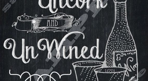 Chalkboard Art Wine Quote Art Print Time To Uncork And