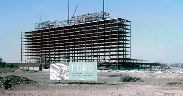 1955 Ford World Headquarters Construction With Images Detroit