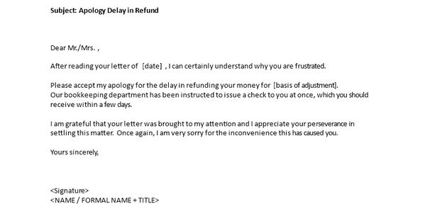 Apology Delay in Refund - Do you need a sample letter for apology - sample business apology letter