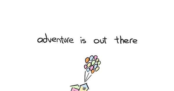 #up Disney quote