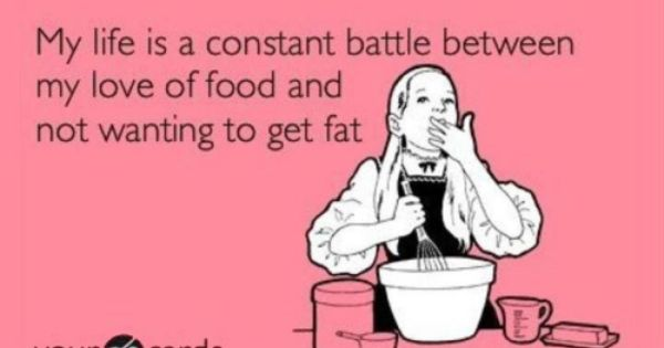 Story of my life. Why must I love food?!
