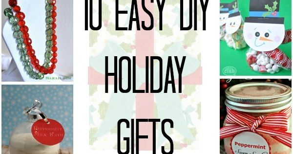 10 Easy Do It Yourself Holiday Gifts Diy Holiday Gifts