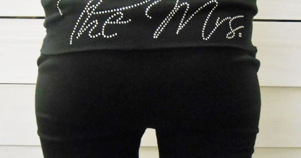 LOVE THESE!!!! Custom Mrs Bride YOGA Pants. Custom Bride Pants. Fold Over