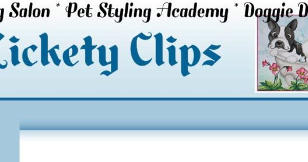 Lickety clips grooming salon pet styling academy for Action clips grooming salon