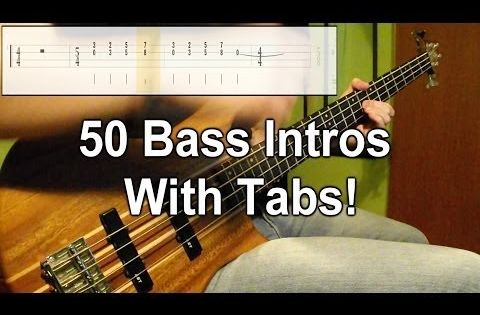 50 Bass Intros One Take Medley Play Along Tabs In Video