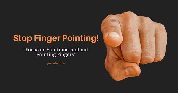 What Is The Meaning Of Finger Pointing Blame Culture Culture Quotes Pointing Fingers