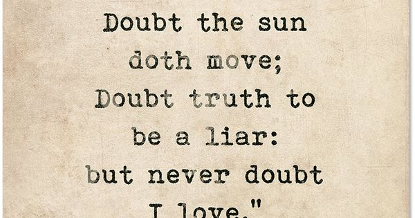 Romantic Quote Poster. Doubt Thou The Stars Are Fire