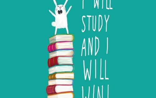 I will study and I will win! Here's to the rest of