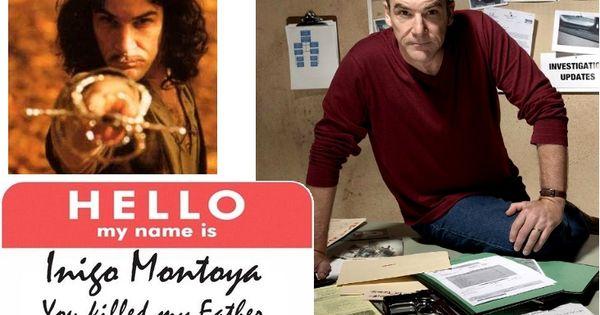Who knew Inigo Montoya from the Princess Bride is also Jason Gideon