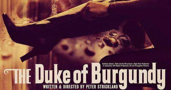The Duke Of Burgundy The Duke Of Burgundy Full Movies Burgundy