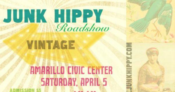 Junkhippy Amarillo Don 39 T Miss It JUNK HIPPY EVENTS