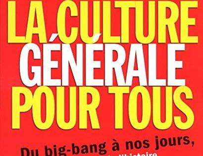 Telecharger La Culture Generale Pour Tous Pdf Par Bernard Montelh Telecharger Votre Fichier Ebook Maintenant Good Books Books This Book