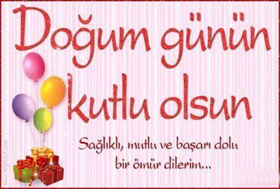 Dogum Gunu Mesajlari En Guzel Resimli Dogum Gunu Mesajlari Kuaza Happy Birthday Video Birthday Wishes Birthday Gif