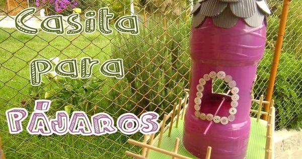Casita para p jaros con botellas de pl stico recicladas - Casita para pajaros ...