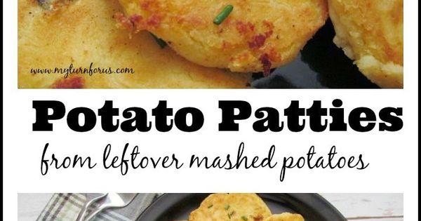 Potato patties, Leftover mashed potatoes and Potatoes on Pinterest