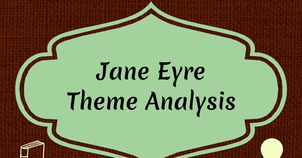 jane eyre theme essay Free essay: an analysis of charlotte bronte's jane eyre charlotte bronte's jane   charlotte bronte addresses the theme of christianity in the novel jane eyre.