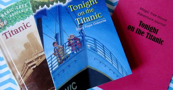 Magic Tree House Adventures: Tonight on the Titanic. Activities and lessons based