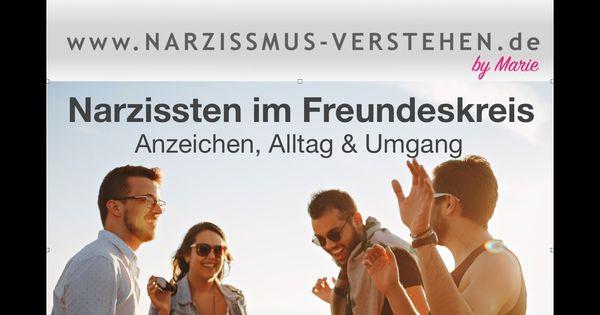 Als freundin narzisstin Narzisstin: Weiblicher