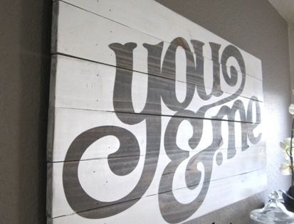 "DIY Painted Sign Projects • Tutorials, including this ""You & Me"" painted"