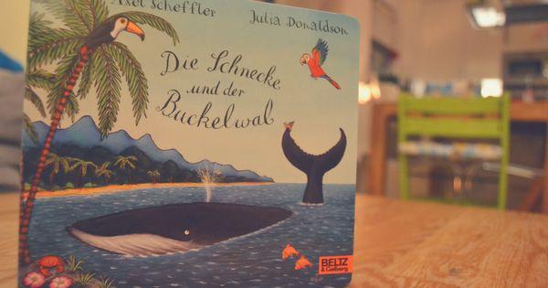 Die Schnecke Und Der Buckelwal Das Kinderbuch Von Axel Scheffler In 2020 Buckelwal Kinderbucher Bucher