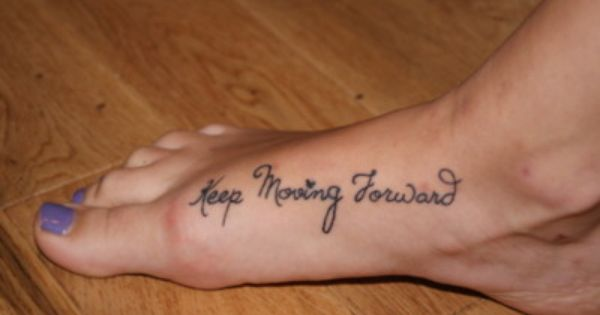 Maybe my next tattoo? keepmovingforward tattoo