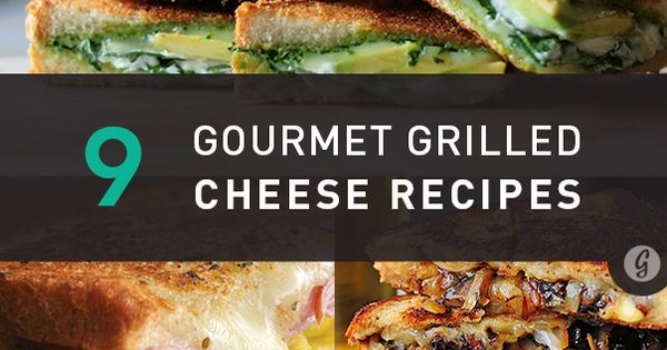 Nine gourmet grilled cheese recipes-- a cheesehead's heaven! Want to try the