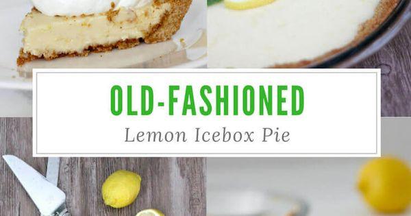 Lemon icebox pie, Icebox pie and Fresh lemon juice on Pinterest