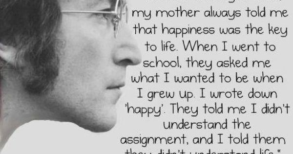 be happy - john lennon quote johnlennon