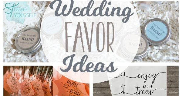Wedding Favor Ideas for a DIY wedding or a wedding on a