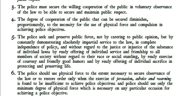 sir robert peel's nine principles for The peelian principles summarise the ideas that sir robert peel developed to  define an ethical  nine principles were set out in the general instructions  issued to every new police officer in the metropolitan police from 1829 although  peel.
